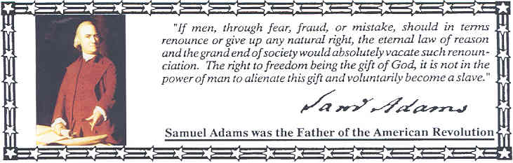 [Sam Adams quote]